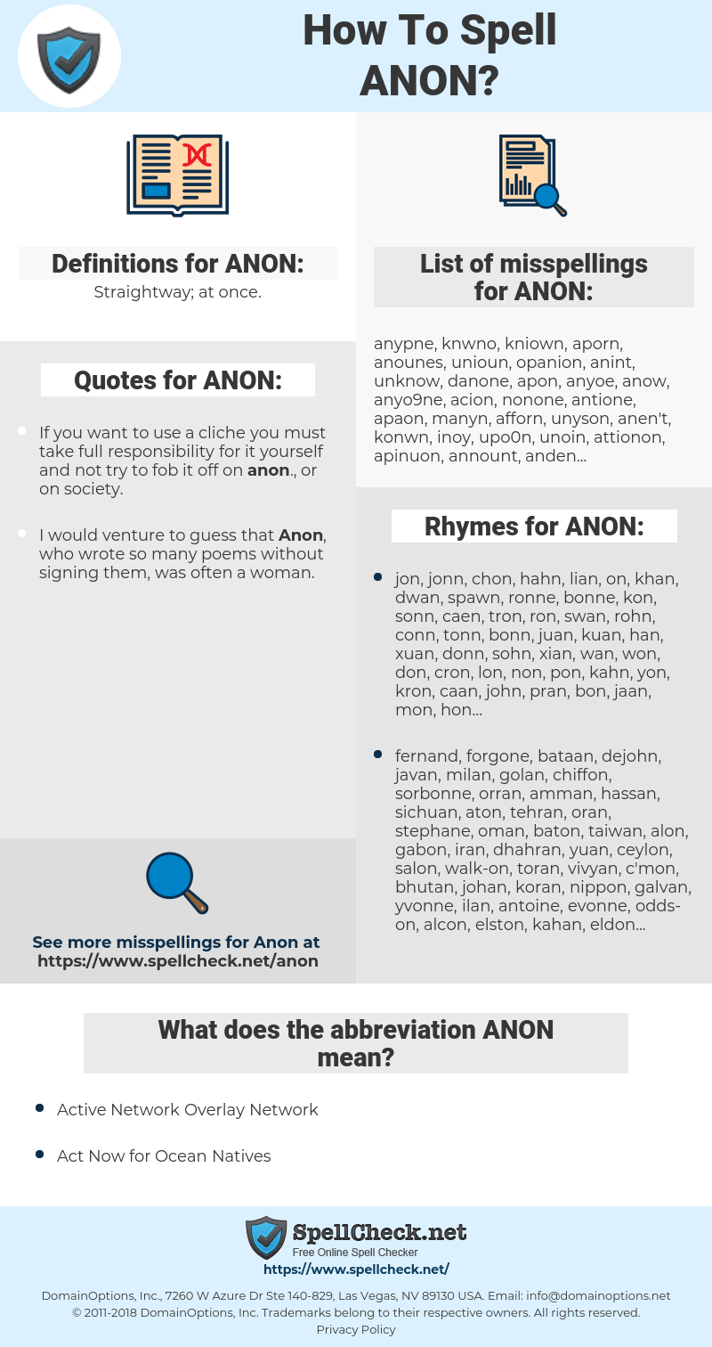 ANON, spellcheck ANON, how to spell ANON, how do you spell ANON, correct spelling for ANON