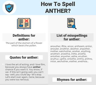 anther, spellcheck anther, how to spell anther, how do you spell anther, correct spelling for anther