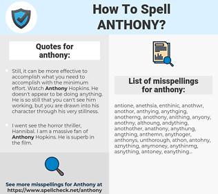anthony, spellcheck anthony, how to spell anthony, how do you spell anthony, correct spelling for anthony