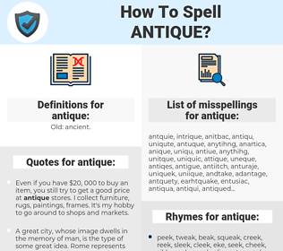 antique, spellcheck antique, how to spell antique, how do you spell antique, correct spelling for antique