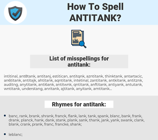antitank, spellcheck antitank, how to spell antitank, how do you spell antitank, correct spelling for antitank