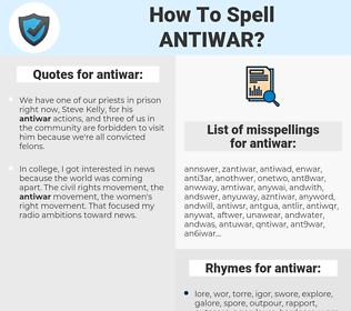 antiwar, spellcheck antiwar, how to spell antiwar, how do you spell antiwar, correct spelling for antiwar