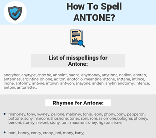 Antone, spellcheck Antone, how to spell Antone, how do you spell Antone, correct spelling for Antone
