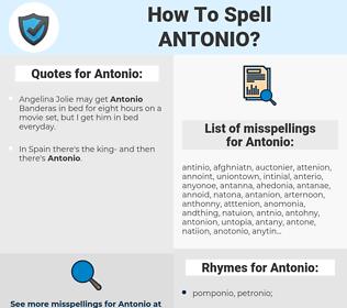 Antonio, spellcheck Antonio, how to spell Antonio, how do you spell Antonio, correct spelling for Antonio