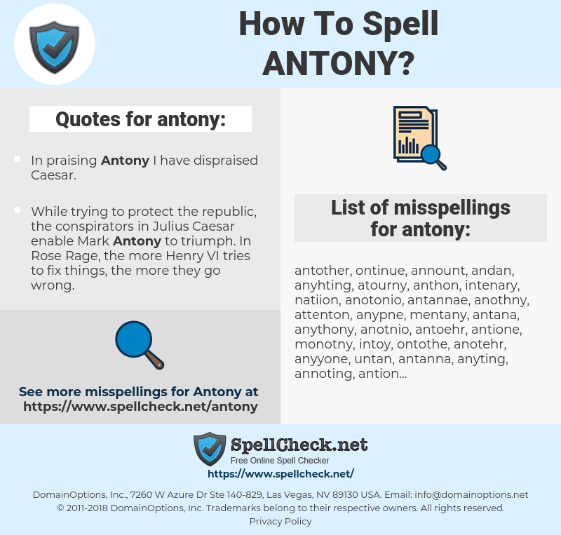 antony, spellcheck antony, how to spell antony, how do you spell antony, correct spelling for antony