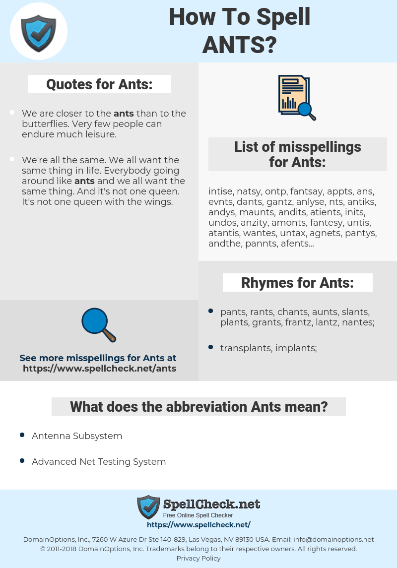 Ants, spellcheck Ants, how to spell Ants, how do you spell Ants, correct spelling for Ants