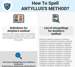 Antyllus's method, spellcheck Antyllus's method, how to spell Antyllus's method, how do you spell Antyllus's method, correct spelling for Antyllus's method