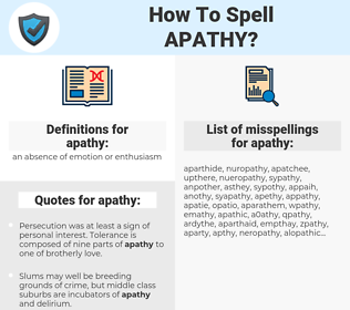 apathy, spellcheck apathy, how to spell apathy, how do you spell apathy, correct spelling for apathy