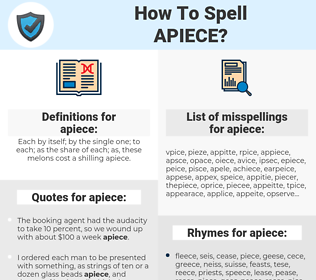apiece, spellcheck apiece, how to spell apiece, how do you spell apiece, correct spelling for apiece