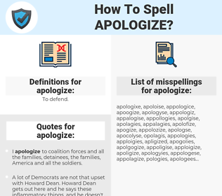 apologize, spellcheck apologize, how to spell apologize, how do you spell apologize, correct spelling for apologize