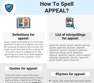 appeal, spellcheck appeal, how to spell appeal, how do you spell appeal, correct spelling for appeal