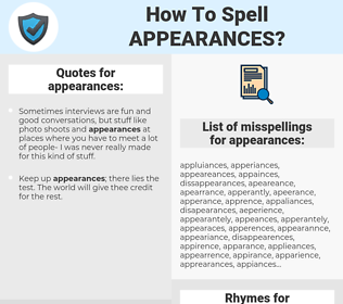 appearances, spellcheck appearances, how to spell appearances, how do you spell appearances, correct spelling for appearances