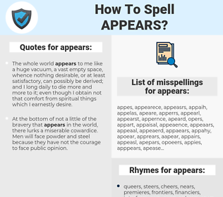 appears, spellcheck appears, how to spell appears, how do you spell appears, correct spelling for appears