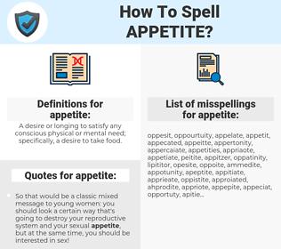 appetite, spellcheck appetite, how to spell appetite, how do you spell appetite, correct spelling for appetite