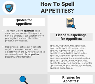 Appetites, spellcheck Appetites, how to spell Appetites, how do you spell Appetites, correct spelling for Appetites