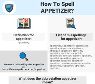 appetizer, spellcheck appetizer, how to spell appetizer, how do you spell appetizer, correct spelling for appetizer