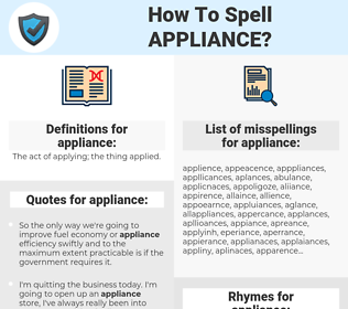 appliance, spellcheck appliance, how to spell appliance, how do you spell appliance, correct spelling for appliance