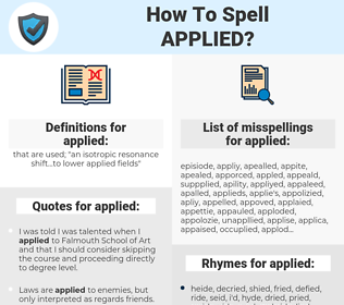 applied, spellcheck applied, how to spell applied, how do you spell applied, correct spelling for applied