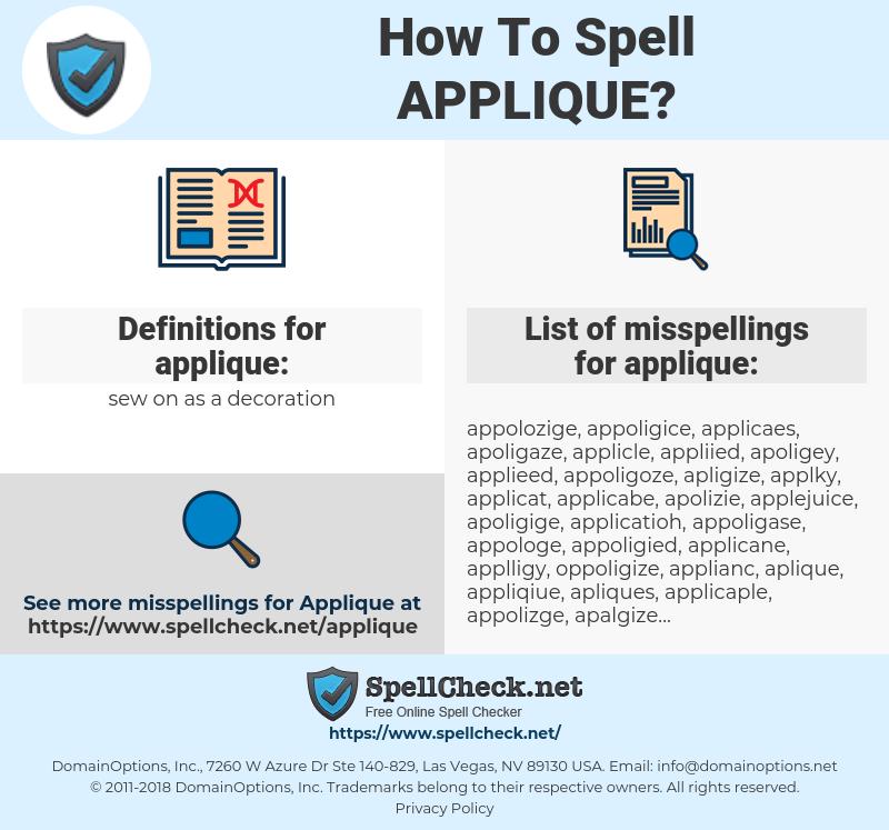 applique, spellcheck applique, how to spell applique, how do you spell applique, correct spelling for applique