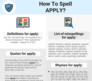 apply, spellcheck apply, how to spell apply, how do you spell apply, correct spelling for apply