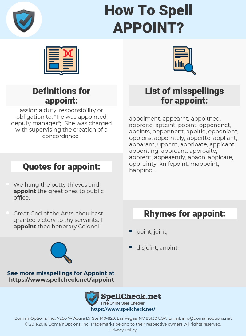 appoint, spellcheck appoint, how to spell appoint, how do you spell appoint, correct spelling for appoint