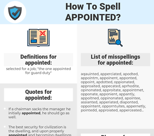appointed, spellcheck appointed, how to spell appointed, how do you spell appointed, correct spelling for appointed