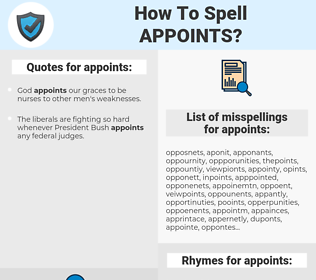 appoints, spellcheck appoints, how to spell appoints, how do you spell appoints, correct spelling for appoints