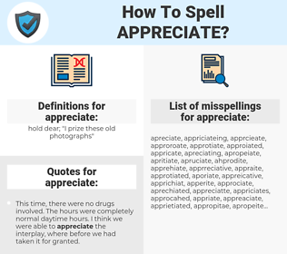 appreciate, spellcheck appreciate, how to spell appreciate, how do you spell appreciate, correct spelling for appreciate