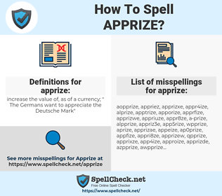 apprize, spellcheck apprize, how to spell apprize, how do you spell apprize, correct spelling for apprize