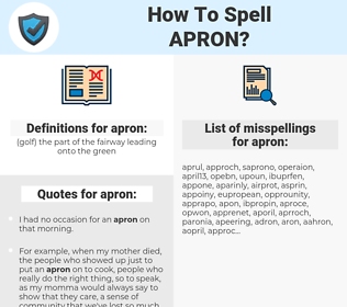 apron, spellcheck apron, how to spell apron, how do you spell apron, correct spelling for apron
