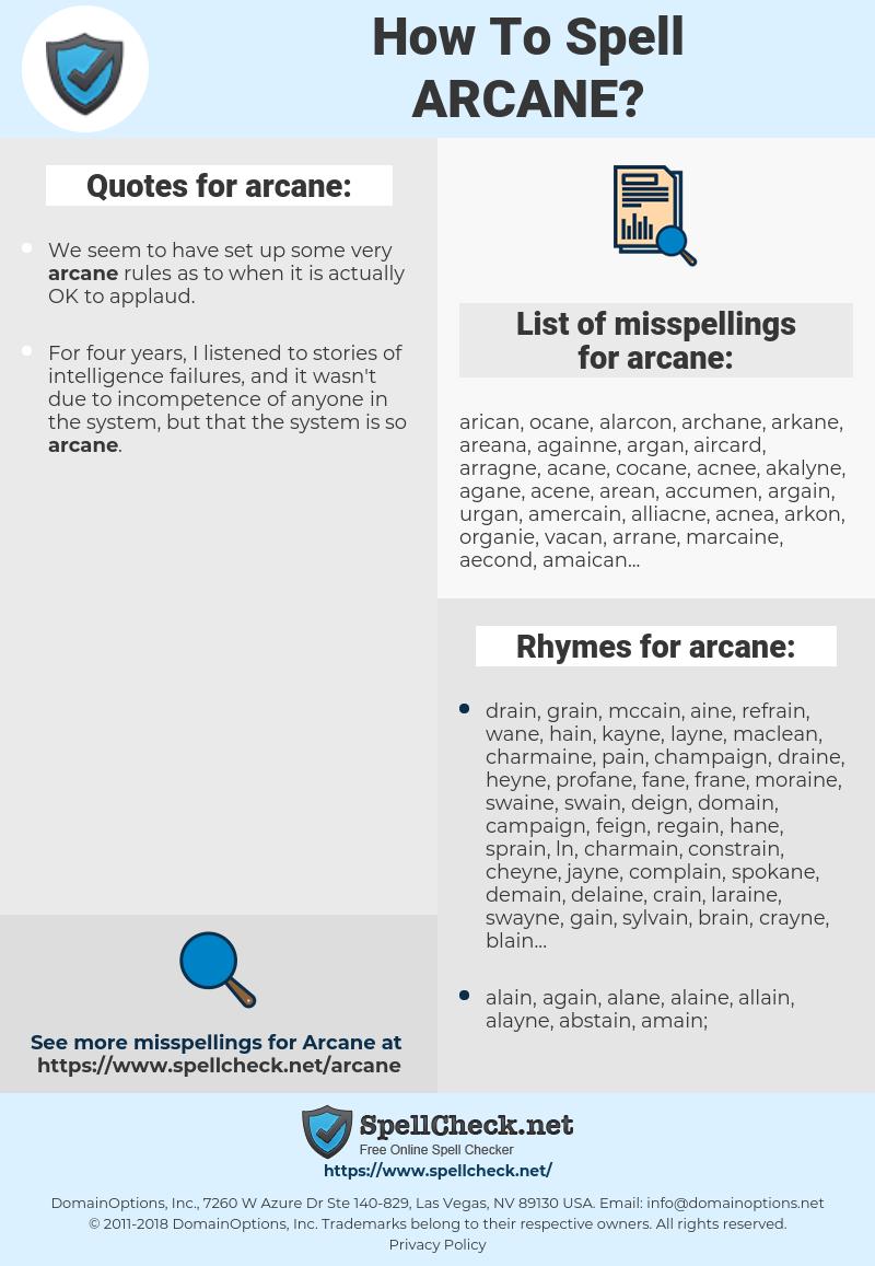 arcane, spellcheck arcane, how to spell arcane, how do you spell arcane, correct spelling for arcane