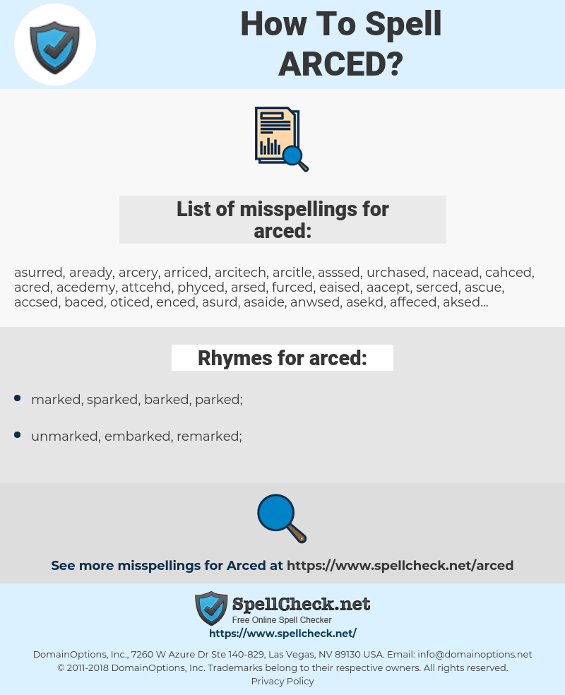 arced, spellcheck arced, how to spell arced, how do you spell arced, correct spelling for arced