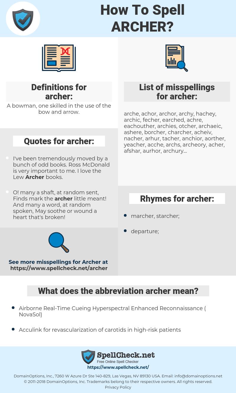 archer, spellcheck archer, how to spell archer, how do you spell archer, correct spelling for archer