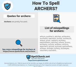 archers, spellcheck archers, how to spell archers, how do you spell archers, correct spelling for archers