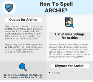 Archie, spellcheck Archie, how to spell Archie, how do you spell Archie, correct spelling for Archie