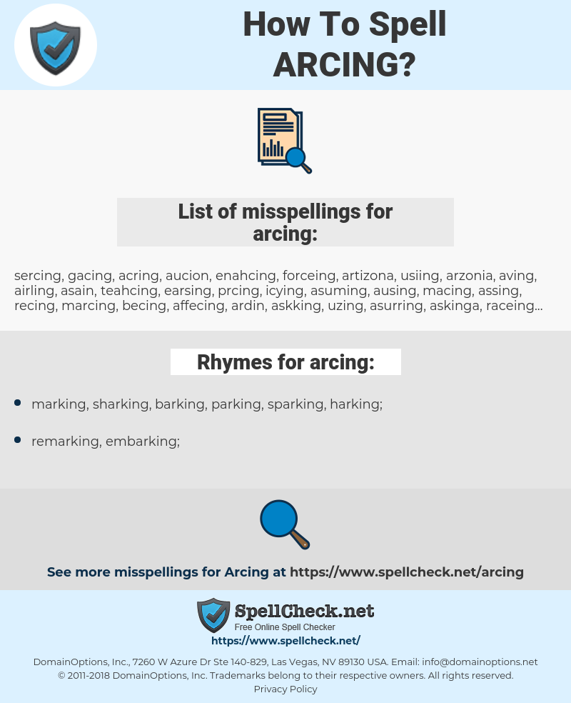 arcing, spellcheck arcing, how to spell arcing, how do you spell arcing, correct spelling for arcing