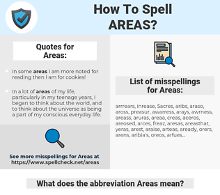 Areas, spellcheck Areas, how to spell Areas, how do you spell Areas, correct spelling for Areas