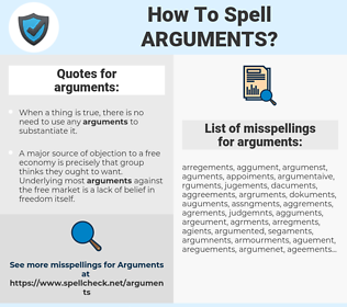 arguments, spellcheck arguments, how to spell arguments, how do you spell arguments, correct spelling for arguments