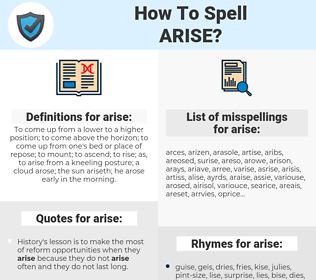 arise, spellcheck arise, how to spell arise, how do you spell arise, correct spelling for arise