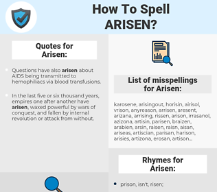 Arisen, spellcheck Arisen, how to spell Arisen, how do you spell Arisen, correct spelling for Arisen