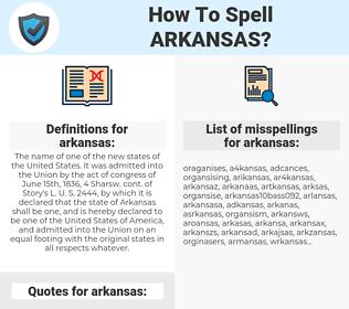 arkansas, spellcheck arkansas, how to spell arkansas, how do you spell arkansas, correct spelling for arkansas