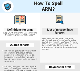 arm, spellcheck arm, how to spell arm, how do you spell arm, correct spelling for arm