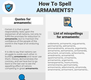 armaments, spellcheck armaments, how to spell armaments, how do you spell armaments, correct spelling for armaments