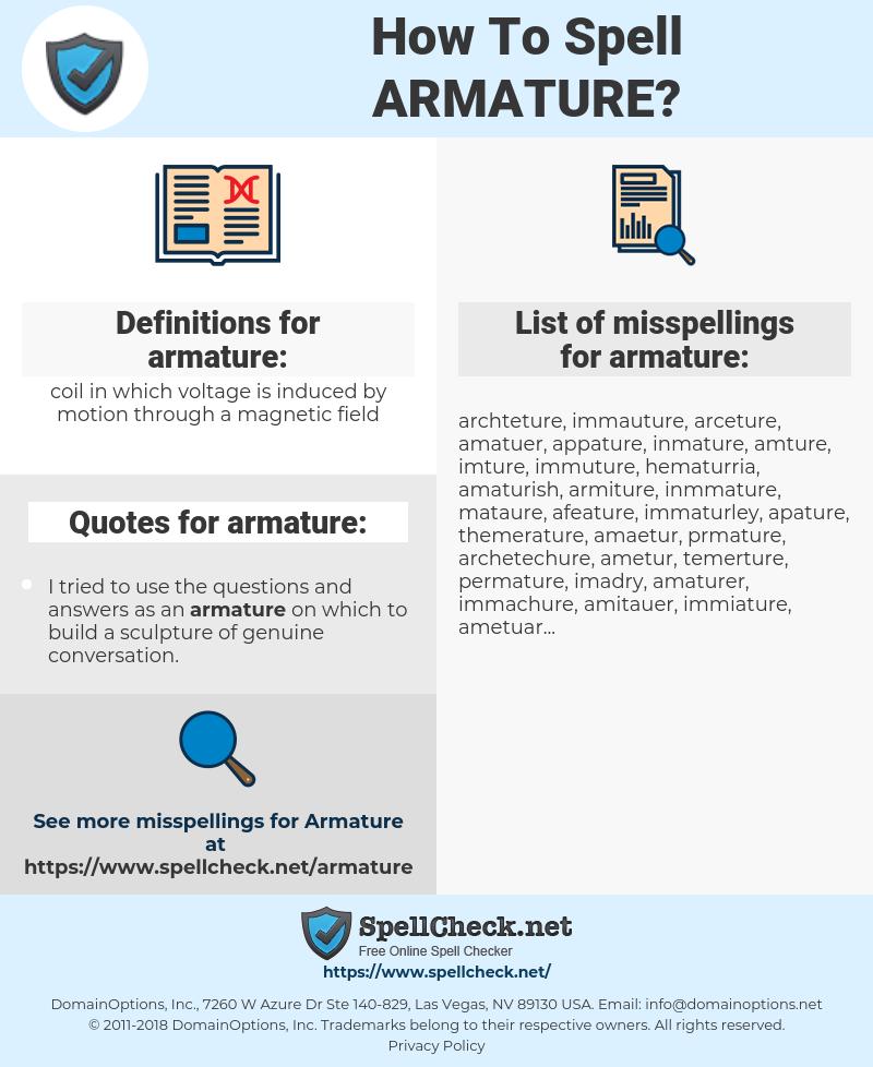 armature, spellcheck armature, how to spell armature, how do you spell armature, correct spelling for armature