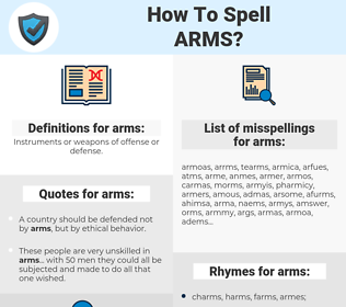 arms, spellcheck arms, how to spell arms, how do you spell arms, correct spelling for arms
