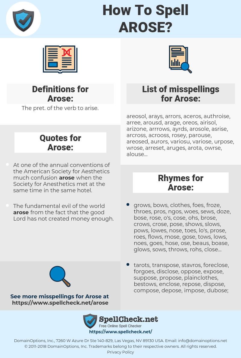 Arose, spellcheck Arose, how to spell Arose, how do you spell Arose, correct spelling for Arose