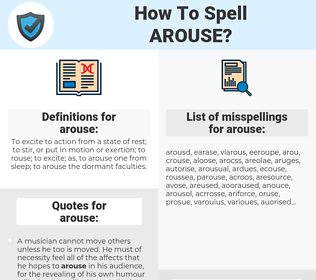 arouse, spellcheck arouse, how to spell arouse, how do you spell arouse, correct spelling for arouse