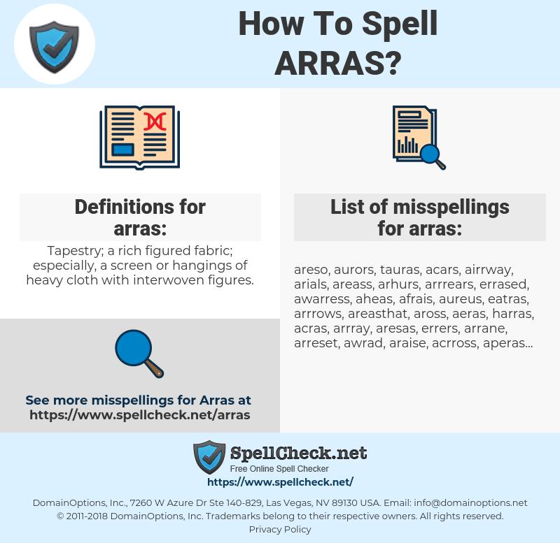 arras, spellcheck arras, how to spell arras, how do you spell arras, correct spelling for arras