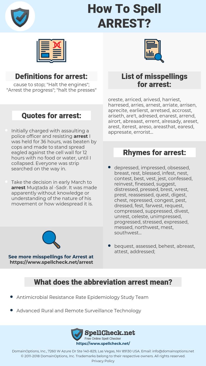 arrest, spellcheck arrest, how to spell arrest, how do you spell arrest, correct spelling for arrest
