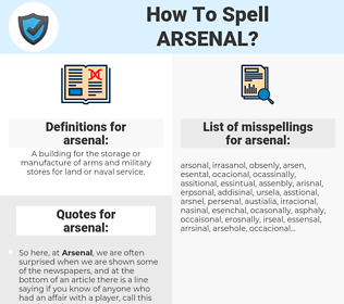 arsenal, spellcheck arsenal, how to spell arsenal, how do you spell arsenal, correct spelling for arsenal